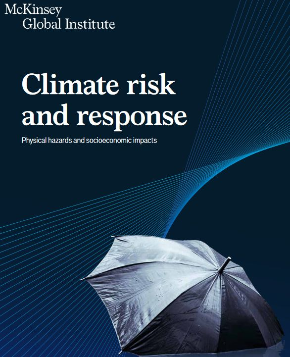 Climate risk and response: Physical hazards and socioeconomic impacts January 16, 2020 | Report