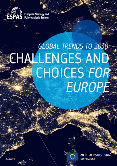 Global Trends to 2030 CHALLENGES AND CHOICES FOR EUROPE